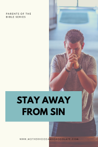 Stay away from sin - POTBS